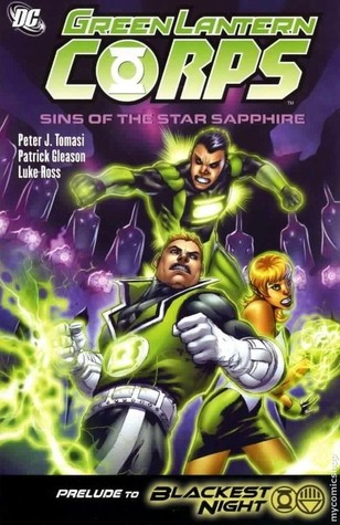 Green Lantern Corps, Volume 4: Sins of the Star Sapphire by Drew Geraci, Patrick Gleason, Fabio Laguna, Peter J. Tomasi, Luke Ross