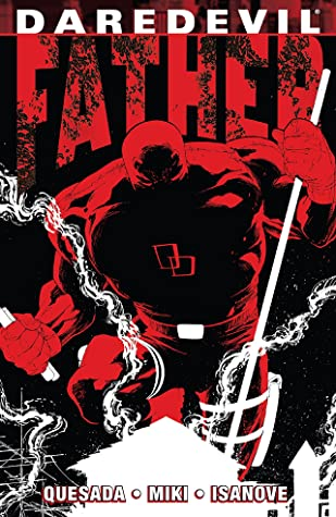 Daredevil: Father by Joe Quesada