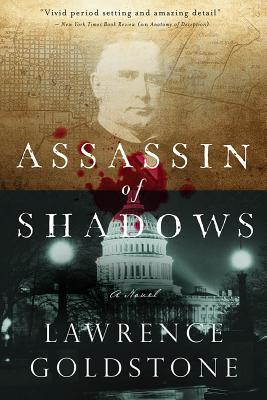Assassin of Shadows: A Novel by Lawrence Goldstone