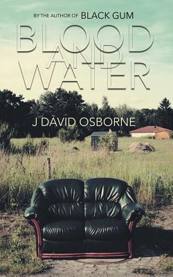Blood and Water by J. David Osborne