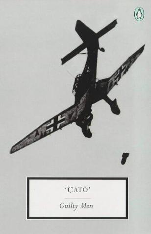 Guilty Men by Frank Owen, Michael Foot, 'Cato', Peter Howard