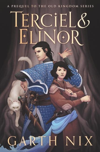 Terciel and Elinor by Garth Nix
