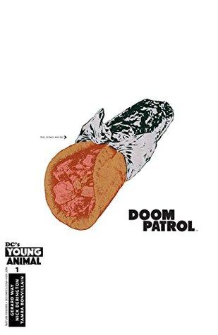 Doom Patrol (2016-) #1 by Gerard Way, James Harvey, Nick Derington, Tamra Bonvillain