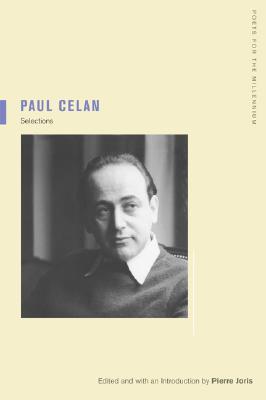Paul Celan: Selections by Paul Celan, Pierre Joris