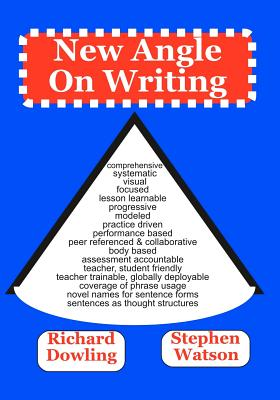 New Angle On Writing by Stephen D. Watson, Richard Dowling