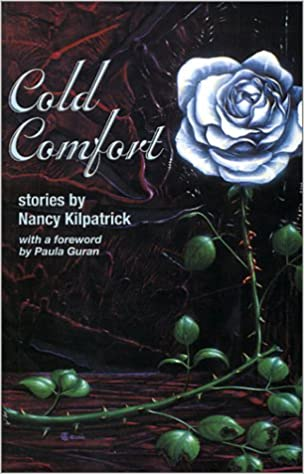 Cold Comfort by Benoit Bisson, Nancy Kilpatrick, Paula Guran