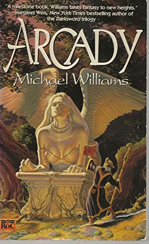 Arcady by Michael Williams