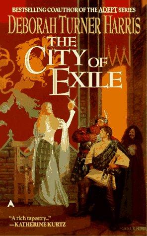The City of Exile by Deborah Turner Harris
