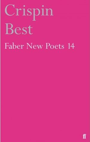 Faber New Poets 14 by Crispin Best