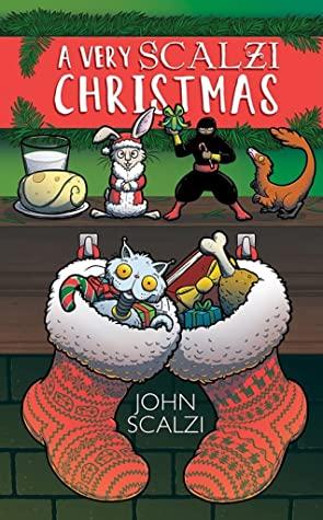 A Very Scalzi Christmas by Natalie Metzger, John Scalzi