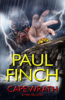 Cape Wrath and the Hellion by Paul Finch