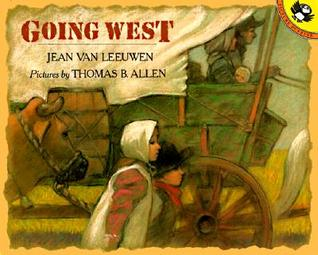 Going West by Jean Van Leeuwen, Thomas B. Allen