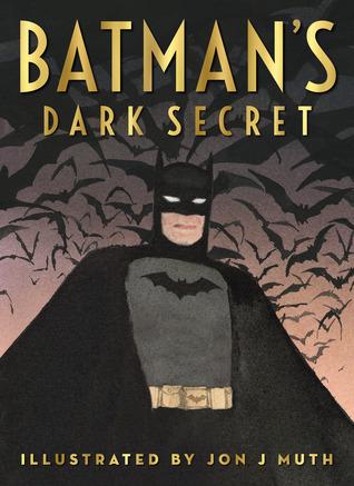 Batman's Dark Secret by Jon J. Muth, Kelley Puckett