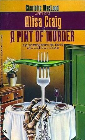 A Pint of Murder by Alisa Craig, Charlotte MacLeod