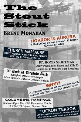 The Stout Stick by Brent Monahan