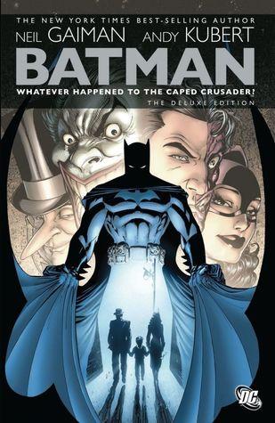 Batman: Whatever Happened to the Caped Crusader? by Mark Buckingham, Andy Kubert, Simon Bisley, Bernie Mireault, Neil Gaiman, Matt Wagner