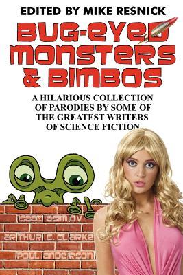 Bug-Eyed Monsters & Bimbos by Isaac Asimov, Arthur C. Clarke