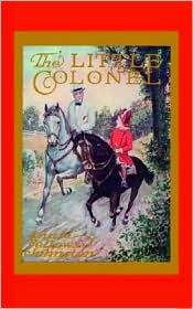 The Little Colonel by Annie Fellows Johnston