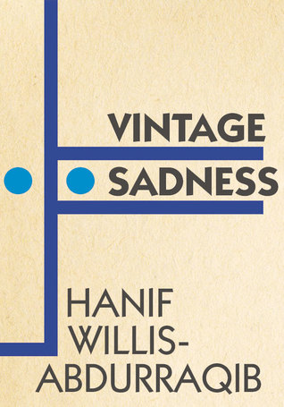 Vintage Sadness by Hanif Abdurraqib
