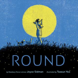 Round by Taeeun Yoo, Joyce Sidman