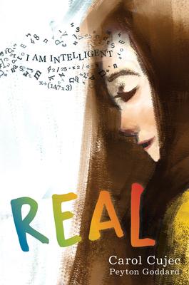 Real by Carol Cujec, Peyton Goddard
