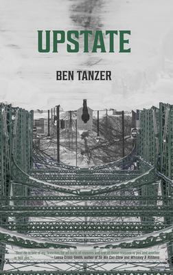 Upstate by Ben Tanzer