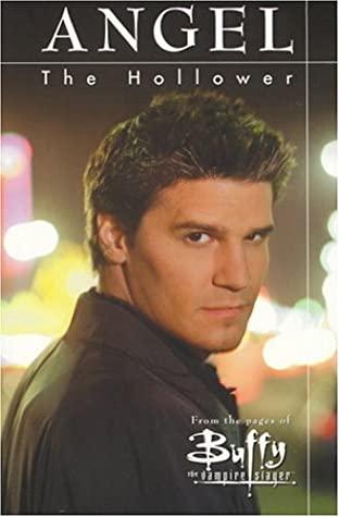Buffy the Vampire Slayer: Angel, Hollower by Christopher Golden, Hector Gomez, Sandu Flore