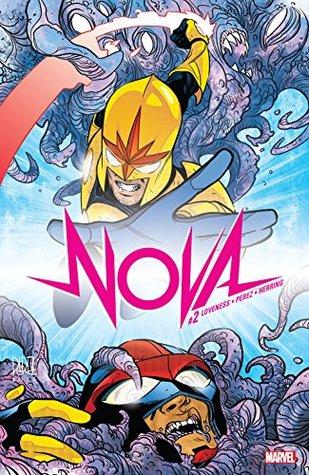 Nova #2 by Ramón Pérez, Jeff Loveness