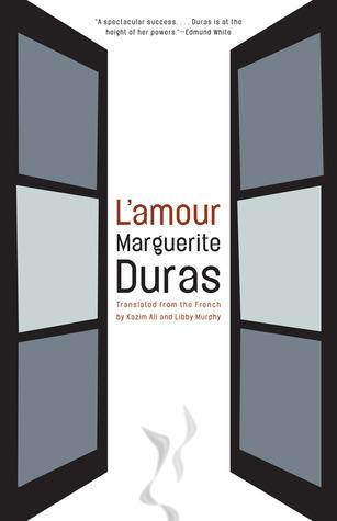 L'Amour by Libby Murphy, Kazim Ali, Marguerite Duras