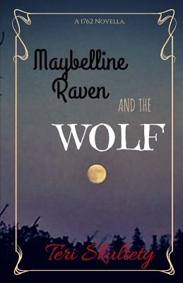 Maybelline Raven and The Wolf by Teri Skultety