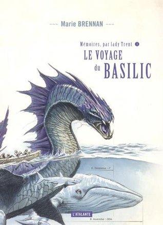Le voyage du basilic by Marie Brennan