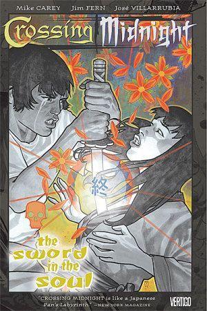 Crossing Midnight, Vol. 3: The Sword in the Soul by Matteo Guerrero, J.H. Williams III, José Villarrubia, Mike Carey, Jim Fern, Gabriel Hernandez