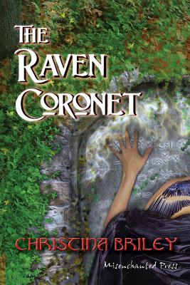 The Raven Coronet by Christina Briley