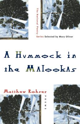 A Hummock in the Malookas: Poems by Matthew Rohrer