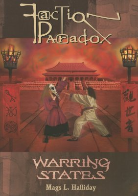 Faction Paradox: Warring States by Kelly Hale, Mags L. Halliday