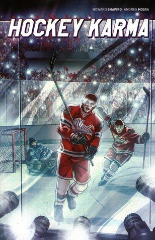 Hockey Karma by Andres J. Mossa, Howard Shapiro