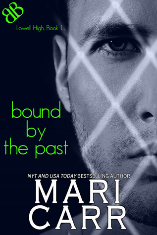 Bound by the Past by Mari Carr