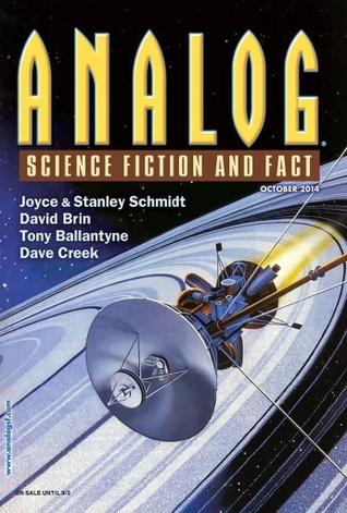 Analog Science Fiction and Fact, October 2014 by Stanley Schmidt, Tony Ballantyne, Mary E. Lowd, Dave Creek, David Brin, Andrew Barton, Ron Collins, Joyce Schmidt, Trevor Quachri