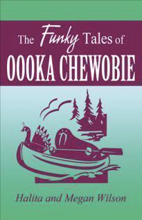 The Funky Tales of Oooka Chewobie by Halita Wilson, Megan Wilson
