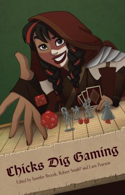 Chicks Dig Gaming: A Celebration of All Things Gaming by the Women Who Love It by Catherynne Valente, Racheline Maltese, Seanan McGuire