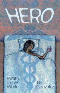 Hero by Wrath James White, J.F. Gonzalez