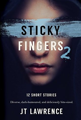 Sticky Fingers 2 (Sticky Fingers Collection) by J.T. Lawrence