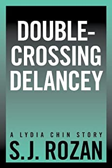 Double-crossing Delancey by S.J. Rozan