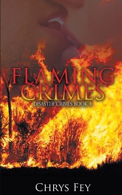 Flaming Crimes by Chrys Fey