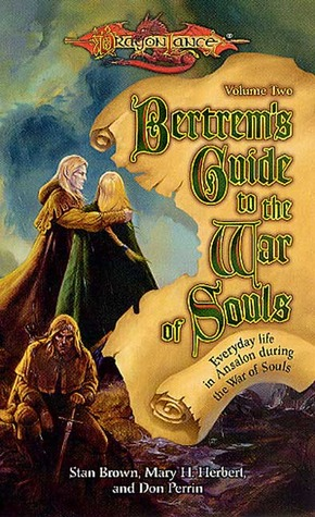 Bertrem's Guide to the War of Souls, Volume Two by Mary H. Herbert, Don Perrin, Stan Brown