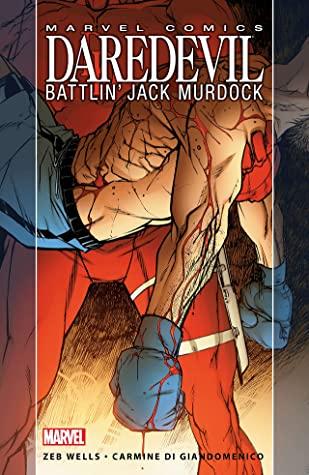 Daredevil: Battlin' Jack Murdock by Carmine Di Giandomenico, Zeb Wells