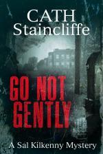 Go Not Gently by Cath Staincliffe