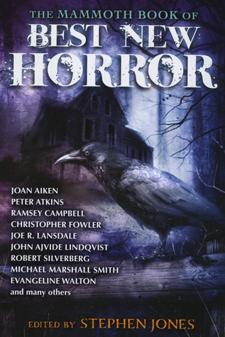 Best New Horror 23 (The Mammoth Book of Best New Horror, #23) by Evangeline Walton, Reggie Oliver, Joel Lane, Simon Strantzas, Conrad Williams, Stephen Jones, Alison Littlewood, David Buchan, Steve Rasnic Tem, Gemma Files, Ramsey Campbell, Geeta Roopnarine, Paul Kane, Peter Atkins, Simon Kurt Unsworth, Christopher Fowler, Daniel Mills, Mark Samuels, Gregory Nicoll, Joe R. Lansdale, Thana Niveau, Robert Silverberg, John Ajvide Lindqvist, Tim Lebbon, Joan Aiken, Michael Marshall Smith