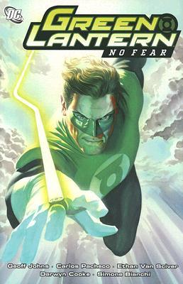 Green Lantern, Volume 1: No Fear by Simone Bianchi, Carlos Pacheco, Geoff Johns, Darwyn Cooke, Ethan Van Sciver