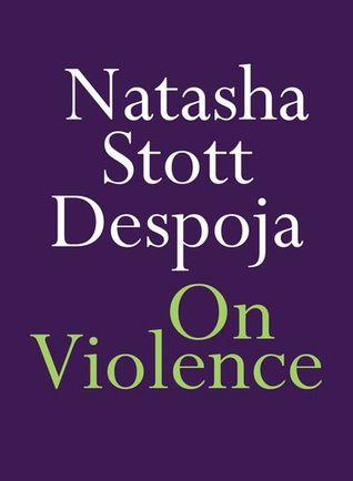 On Violence by Natasha Stott Despoja